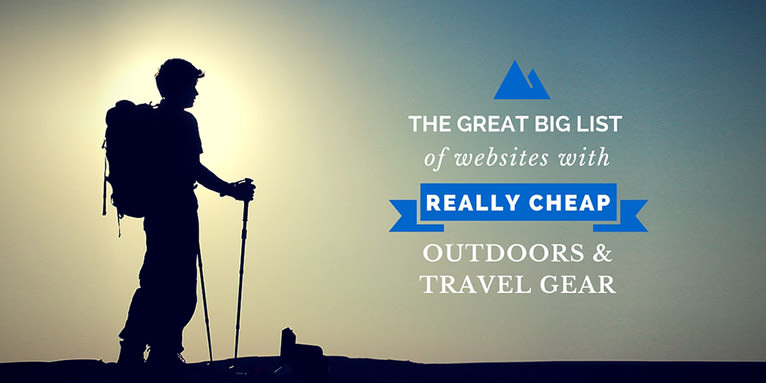 The Great Big List of Cheap Gear For Outdoors Sports and Travel