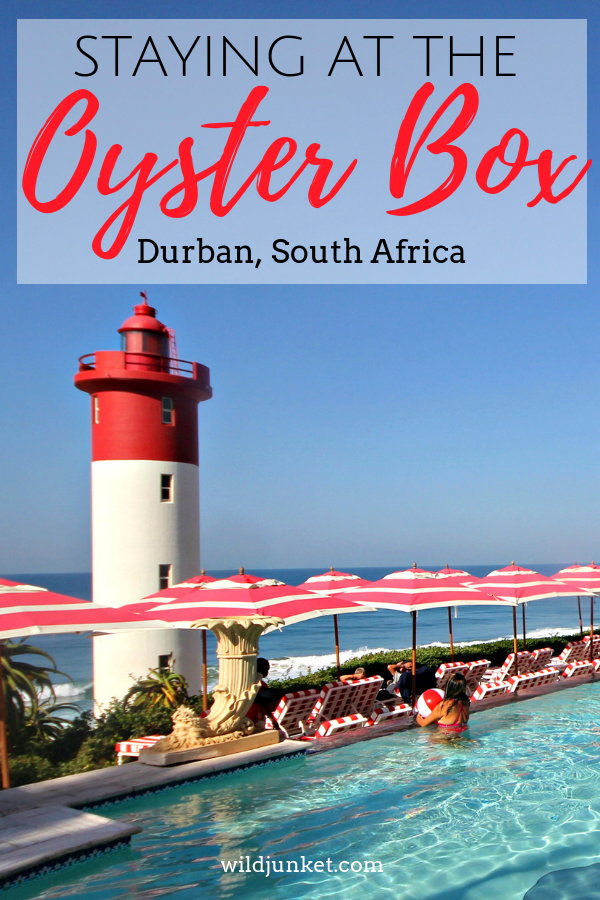 Staying at The Oyster Box Hotel, Durban