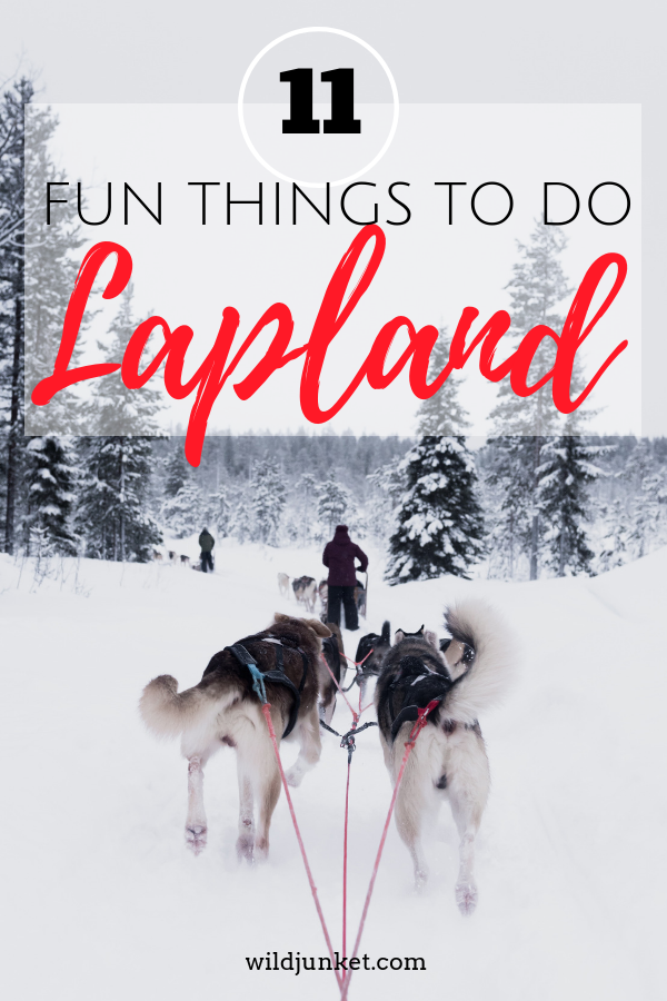 11 Fun Things to Do in Lapland in Winter