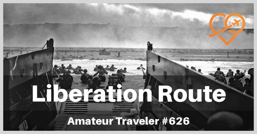Amateur Traveler Interview – The Liberation Route