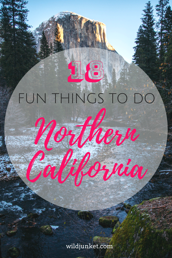 18 Fun Things to Do in Northern California